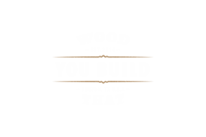 Wood You Build That